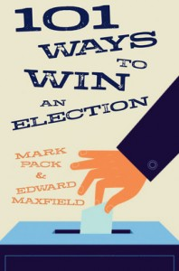 101 Ways To Win An Election - book cover